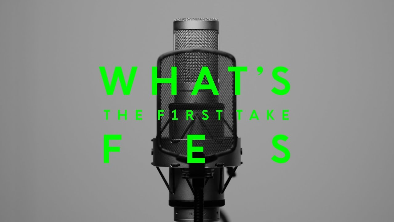 WHAT IS THE FIRST TAKE FES vol.1 / 視聴の楽しみ方