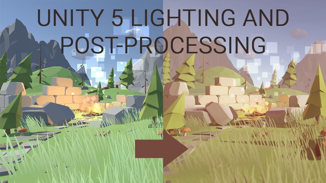 Unity 5 Tutorial - Lighting and Post Processing Low Poly Scene