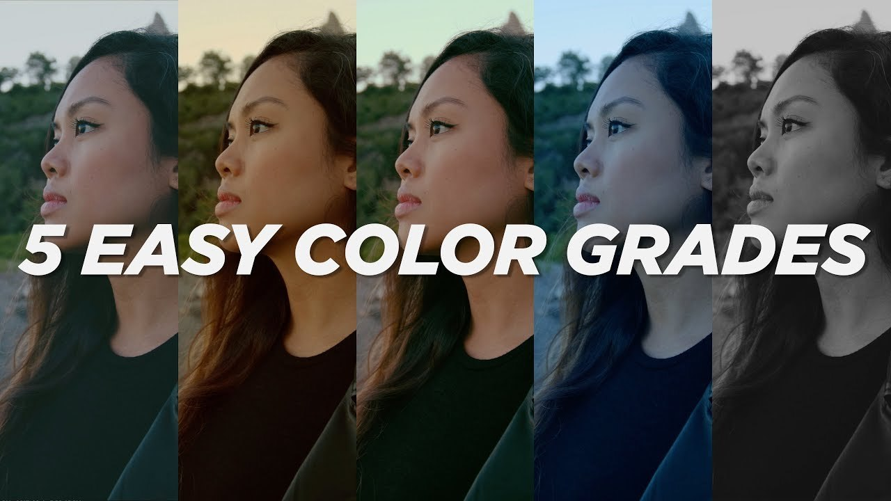 5 EASY COLOR GRADES Without PRESETS