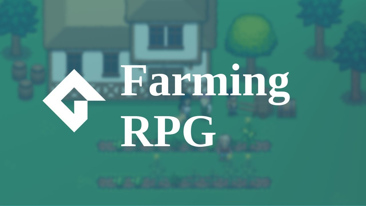 Farming RPG Tutorial: GMS2 [Intro for Beginners]
