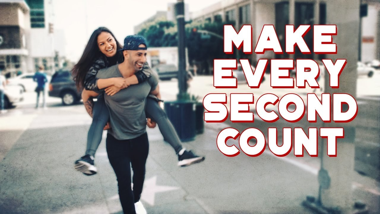 MAKE EVERY SECOND COUNT.