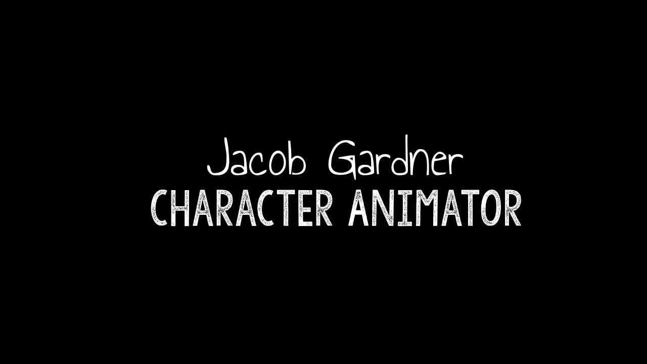 Jacob Gardner animation reel 2017