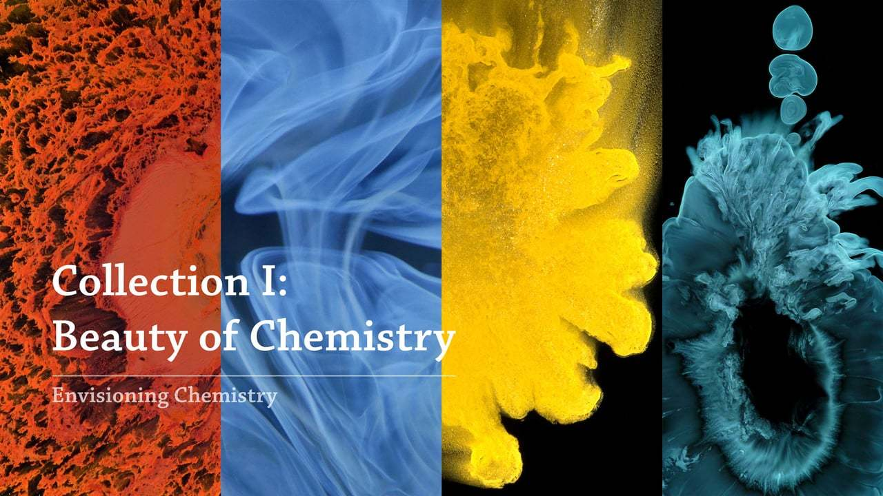 Envisioning Chemistry Collection I: Beauty of Chemistry