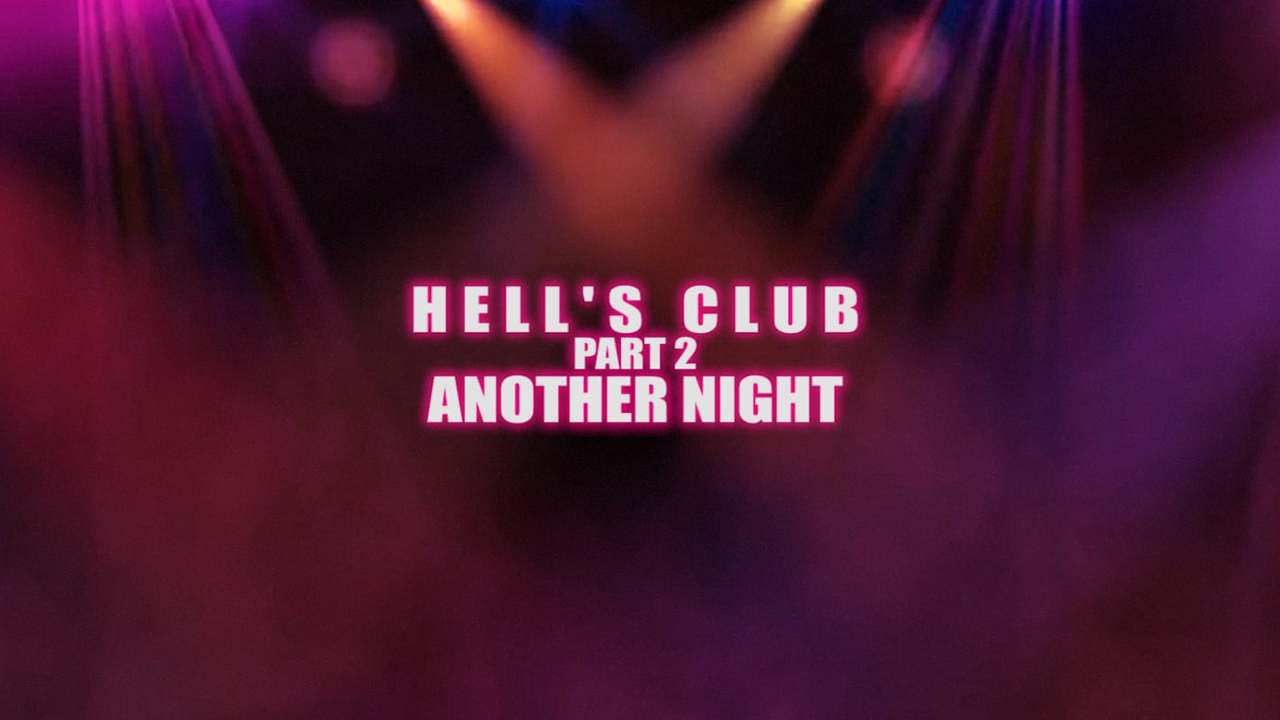 HELL'S CLUB 2. ANOTHER NIGHT. OFFICIAL. AMDSFILMS.NARRATIVE MOVIE MASHUP