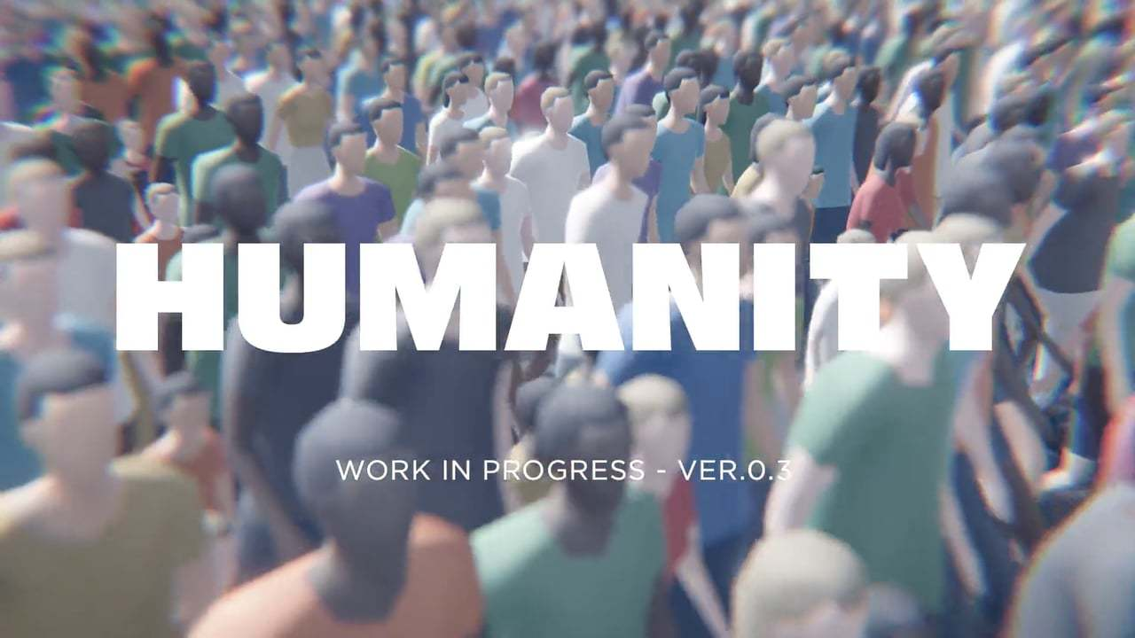 HUMANITY™ - VER.0.3